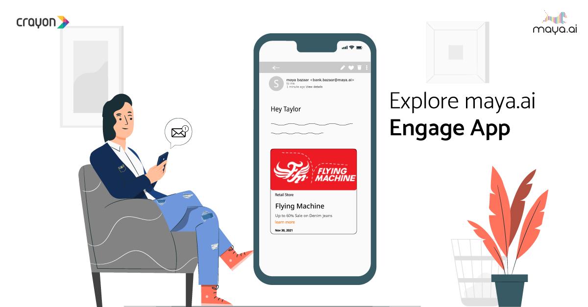 Explore maya.ai: how Engage App helps enterprises monetize their native platforms