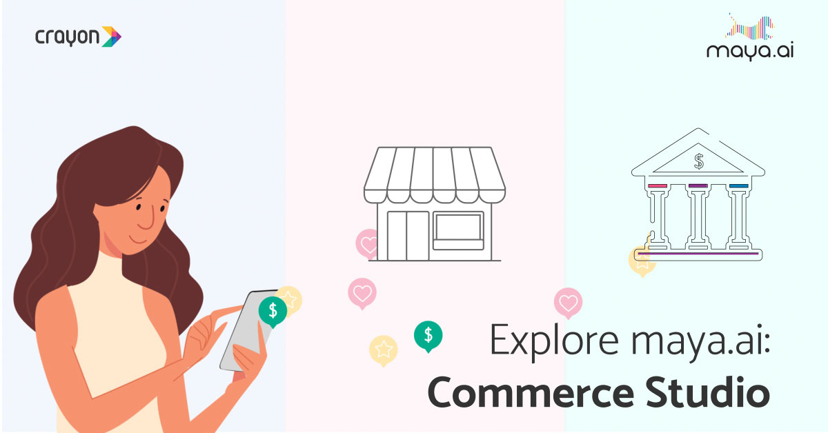 Explore maya.ai: How Commerce Studio helps banks with merchant acquisition and customer engagement